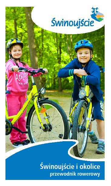 Świnoujście i okolice - Przewodnik rowerowy